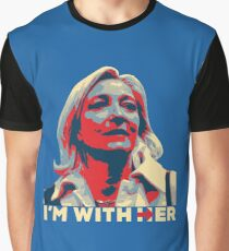 I'M WITH HER MARINE LE PEN  Graphic T-Shirt