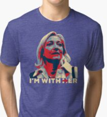 I'M WITH HER MARINE LE PEN  Tri-blend T-Shirt