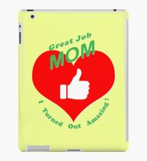 Great Job Mom iPad Case/Skin