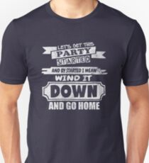 Get This Party Started Funny Quote T-Shirt