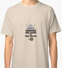 Vikings are born in the South Rb82s Classic T-Shirt