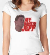 MY NAME IS JEFF Women's Fitted Scoop T-Shirt
