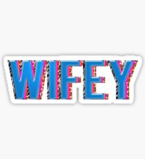 WIFEY  Sticker