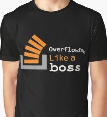 Overflowing like a boss Graphic T-Shirt