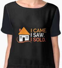 I Came I Saw I Sold - Funny Real Estate Agent Broker Salesperson Gift Chiffon Top