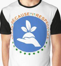 VEGAN - BECAUSE RESPECT LIFE Graphic T-Shirt