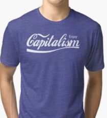 Enjoy Capitalism Tri-blend T-Shirt