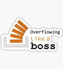 Overflowing like a boss Sticker