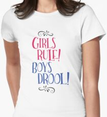 Girls Rule! Boys Drool! Womens Fitted T-Shirt