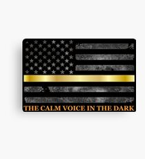 Dispatcher Gifts - Thin Gold Line - Thin Yellow Line - 911 Emergency Dispatchers Canvas Print