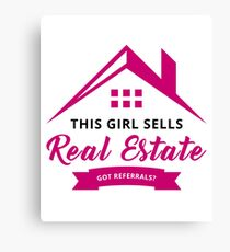 This Girl Sells Real Estate Got Referrals? Funny Real Estate Agent Broker Salesperson Gift Canvas Print