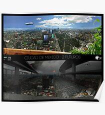 Ciudad de Mexico - 2 futuros Poster