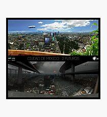 Ciudad de Mexico - 2 futuros Photographic Print