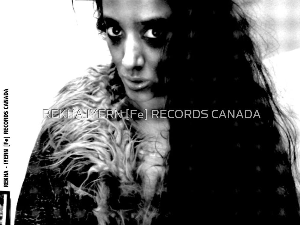 REKHA IYERN FE by REKHA Iyern [Fe] Records Canada