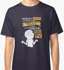 Nobody Exists on Purpose Classic T-Shirt