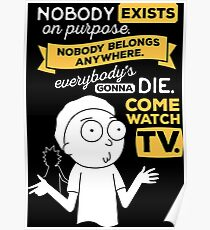 Nobody Exists On Purpose Posters Redbubble
