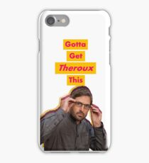 Gotta Get Theroux This! - BBC's Louis Theroux  iPhone Case/Skin