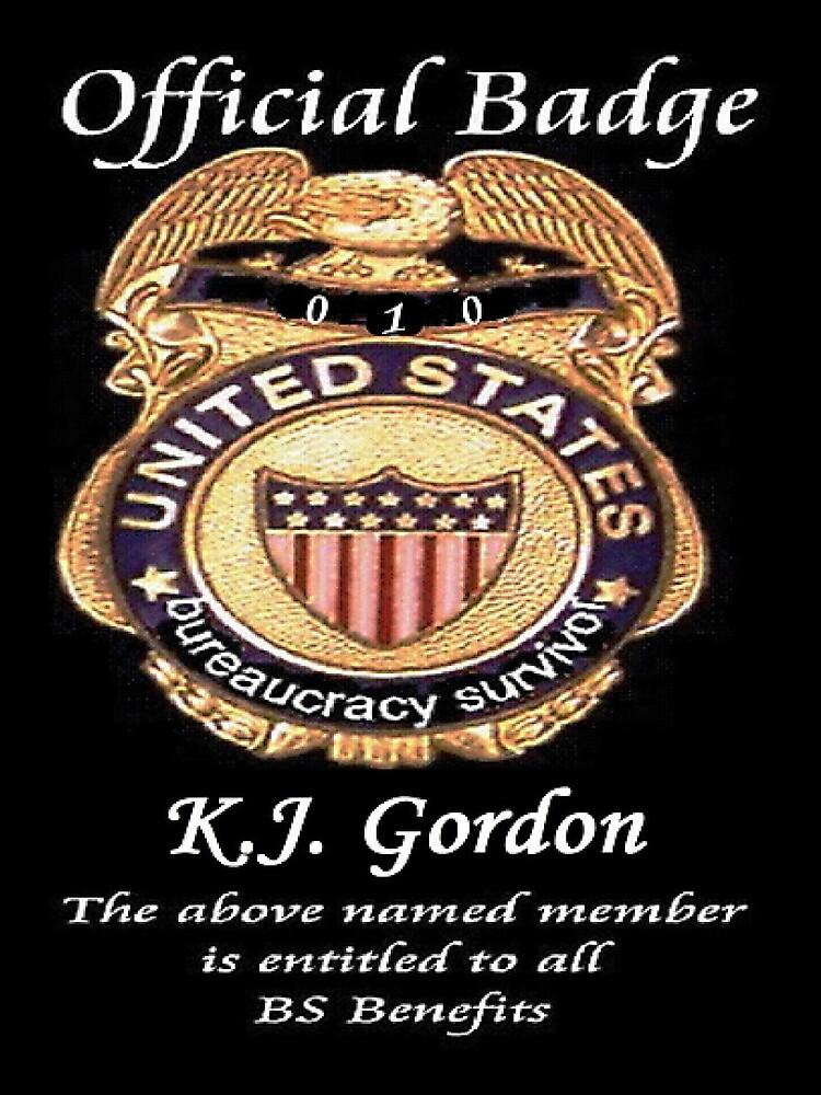 #010.........MY OFFICIAL BS BADGE by WhiteDove Studio kj gordon