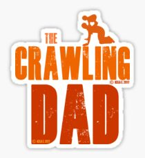 The Crawling Dad (TM) Father's Day Shirt Gift Ideas Presents For Dad Daddy Papa Horror Movie Zombie Funny Humor Parody Sticker