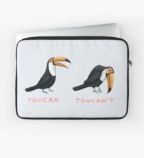 Toucan Toucan't Laptop Sleeve