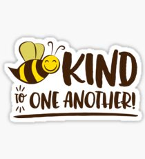 Be Kind to One Another Cute honey bee Sign Sticker