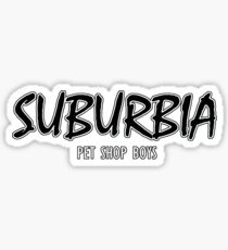 Pet Shop Boys - Suburbia Sticker