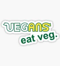 Vegans Eat Veg Sticker