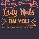 Beach Ball Size Lady Nuts (Mango Berry) by whimsyworks