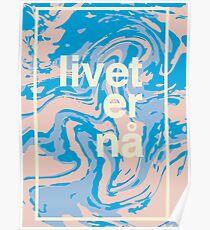"""Livet er nå - """"life is now"""" Poster"""