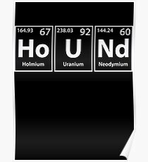 Hound (Ho-U-Nd) Periodic Elements Spelling Poster