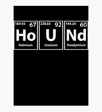 Hound (Ho-U-Nd) Periodic Elements Spelling Photographic Print