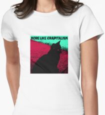 Cat More Like Crapitalism Womens Fitted T-Shirt