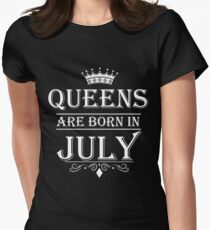 Women's Queens Are Born In July - Birthday T-Shirt, Gift for Mom, Wife, Girlfriend Womens Fitted T-Shirt