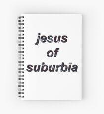 Jesus of Suburbia Spiral Notebook