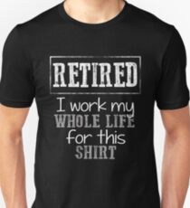 Funny Retirement Shirt - I'm Retired Funny Saying Retire Tee  T-Shirt