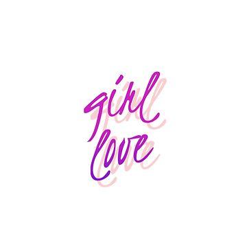 Girl love by splxcity