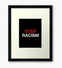 RACISM Framed Print
