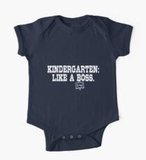 Kindergarten : Like A Boss One Piece - Short Sleeve