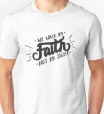 Camiseta unisex Caminamos por la fe no a la vista - Christian