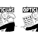 The Optician's Bill is Like his Wallchart by Nigel Sutherland