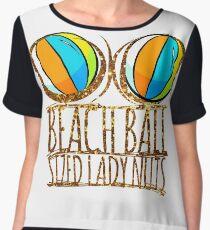 Beach Ball Sized Lady Nuts shirts Chiffon Top