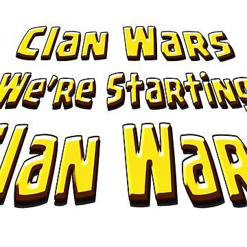 Clan Wars, We're Starting Clan Wars by ADHDDESIGN