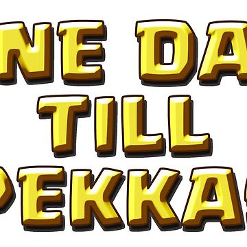 One Day Till Pekkas by ADHDDESIGN