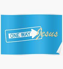 One Way Jesus Poster