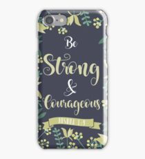 Be Strong & Courageous - Yellow Flowers iPhone Case/Skin