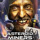 Asteroid Miners by Bob Bello