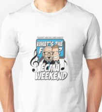 What's The Finish ECMA Weekend Unisex T-Shirt