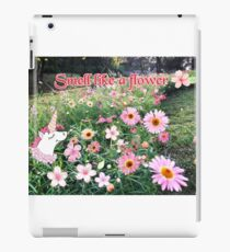 Smell like a flower  iPad Case/Skin