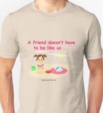 Cathy and the Cat - Different friends Unisex T-Shirt