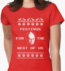 Festivus For The Rest of Us Ugly Holiday Sweater Womens Fitted T-Shirt